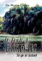 It Took a Broken Leg: To Go to School