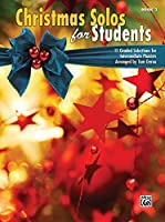 Christmas Solos for Students: 11 Graded Selections for Intermediate Pianists