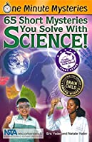One Minute Mysteries: 65 Short Mysteries You Solve With Science! by Eric Yoder Natalie Yoder(2008-04-18)