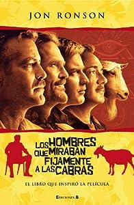 Los hombres que miranban fijamente a las cabras / The Men Who Stare at Goats