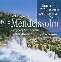 Concerto Violin (Em)/Symphony 3 (Am)/Hebrides Ov