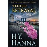 TENDER BETRAYAL ( The TENDER Series ~ Book 3) (Volume 3)