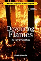 Science Chapters: Devouring Flames: The Story of Forest Fires
