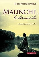 Malinche, la desconocida: Interprete, Amante Y Madre