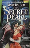 The Secret Pearl (Super Regency, Signet)