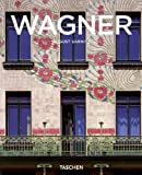 Otto Wagner: 1841-1918: Forerunner Of Modern Architecture (Basic Architecture) 画像