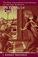 The Gospel of John (The New International Commentary on the New Testament)