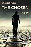 The Chosen: Historical Fiction, The Full Trilogy, Three Volumes in One