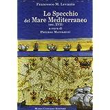 Lo specchio del mare Mediterraneo (sec. XVII)