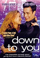 Down to You [DVD]