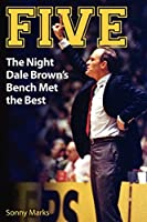 Five: The Night Dale Brown's Bench Met the Best