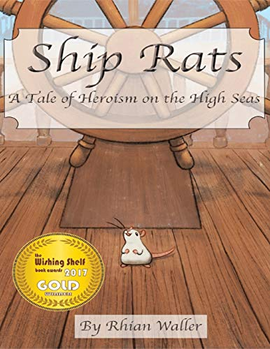 Ship Rats - A Tale of Heroism On the High Seas (English Edition)