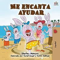 Me encanta ayudar: I Love to Help -Spanish Edition (Spanish Bedtime Collection)