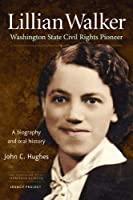 Lillian Walker Washington Civil Rights Pioneer [並行輸入品]