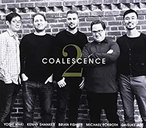 Coalescence 2