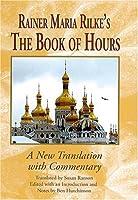 Rainer Maria Rilke's The Book of Hours (Studies in German Literature, Linguistics, & Culture)