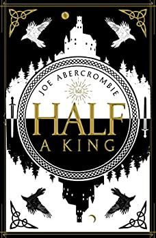 Half a King (Shattered Sea, Book 1) by [Abercrombie, Joe]