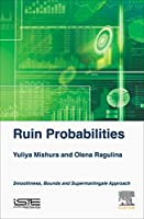 Ruin Probabilities: Smoothness, Bounds, Supermartingale Approach