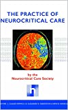The Practice of Neurocritical Care (English Edition)