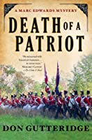 Death of a Patriot (Marc Edwards Mystery)