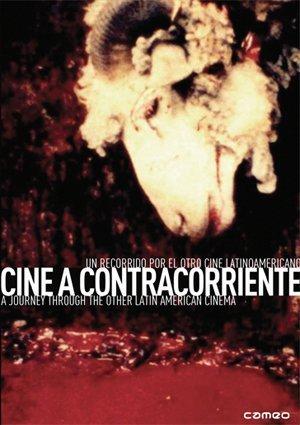 Cinema Against the Tide: A Journey Through the Other Latin American Cinema ( Traum (sue?o) / Esta pared no es medianera / La ciudad en la playa / Revoluci?n / Now! / Fome (Hambre) / Ofrenda / Agarrando pueblo (Los vampiros de la miseria) / by Agustin Calderon