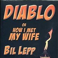 Diablo or How I Met My Wife [並行輸入品]