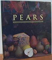 Pears: A Country Garden Cookbook