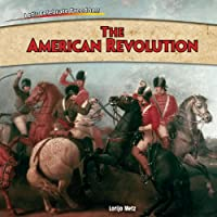 The American Revolution (Let's Celebrate Freedom!)