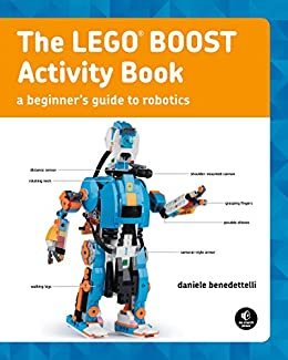 The LEGO BOOST Activity Book by [Benedettelli, Daniele]