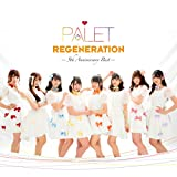 REGENERATION ~5th Anniversary Best~