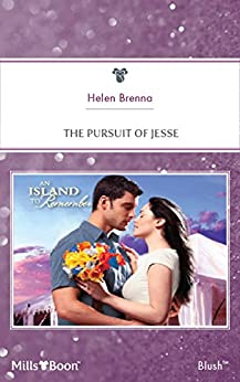 The Pursuit Of Jesse (An Island to Remember Book 5) by [Brenna, Helen]