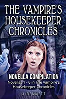 The Vampire's Housekeeper Chronicles: Novella Compilation