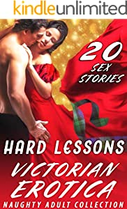 HARD LESSONS (20 VICTORIAN EROTICA SEX STORIES FOR NAUGHTY ADULTS COLLECTION) (English Edition)