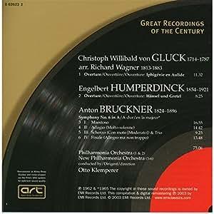 Bruckner: Symphony No.6 / Gluck: Iphigenie en Aulide / Humperdinck: Hansel und Gretel