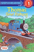Thomas Goes Fishing (Step into Reading, Step 1)