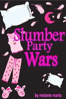 Slumber Party Wars by [Marks, Melanie]