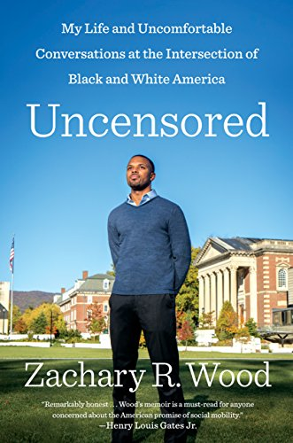 Uncensored: My Life and Uncomfortable Conversations at the Intersection of Black and White America (English Edition)