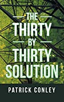 The Thirty by Thirty Solution