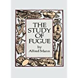 The Study of Fugue (Dover Books on Music)