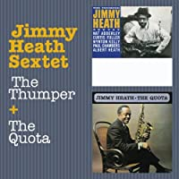 Sextet: The Thumper + The Quota by Jimmy Heath (2012-07-31)