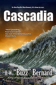 Cascadia by [Bernard, H. W. Buzz]