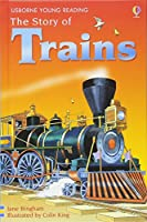 The Story of Trains (3.2 Young Reading Series Two (Blue))