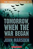 Tomorrow, When the War Began (The Tomorrow Series)
