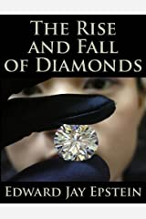 The Rise and Fall of Diamonds Kindle Edition