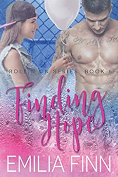 Finding Hope: Book 6 of the Rollin On Series by [Finn, Emilia]