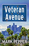 Veteran Avenue: The gripping thriller with great plot twists (English Edition)