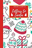 Dear Santa - Letters to Santa: Christmas Diary and Sketchbook with Spot for Wish List - Holiday Activity for Kids - Whimsical Snowman & Elf Pattern Cover -  Journal Notebook (6 x 9 inches)