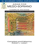 Arias for Mezzo-Soprano Complete Package: With Diction Coach and Accompaniment CDs (G. Schirmer Opera Anthology)