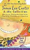 Jamie Lee Curtis Audio Collection Unabridged, The