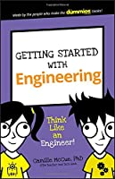 Getting Started with Engineering: Think Like an Engineer! (Dummies Junior)